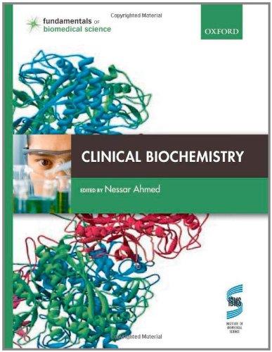 Clinical Biochemistry (Fundamentals Of Biomedical Science)
