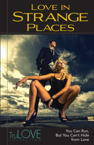 Kindle Nation Bargain Book Alert!: TruLove Collection's LOVE IN STRANGE PLACES and 5 OTHER LOVE STORY COLLECTIONS just $1.99 each on Kindle. Rave reviews, AVG 4.7 STARS