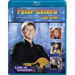 Peter Cetera with Special Guest Amy Grant: Live [Blu-ray]