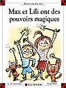 Max et Lili ont des pouvoirs magiques par Saint-Mars