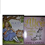 Alice in Wonderland an Thrue Looking Glass