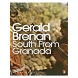 South From Granada (Penguin Modern Classics)by Gerald Brenan