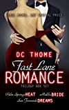 The Fast Lane Romance Trilogy Box Set: (Palm Springs Heat, Malibu Bride, San Fernando Dreams) (English Edition)