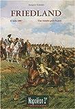 Friedland : Une victoire pour la paix (14 juin 1807)