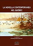 La novella contemporane nel Quebec