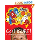 Go Figure!: A Totally Cool Book About Numb (Big Questions)