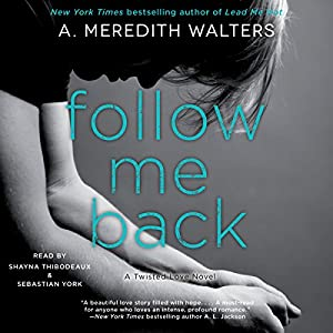 Follow Me Back Audiobook