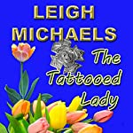 The Tattooed Lady | Leigh Michaels
