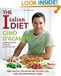 The Italian Diet: 100 Healthy Italian...