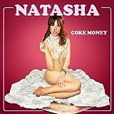 Coke Money [Explicit]