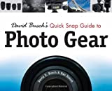 img - for David Busch's Quick Snap Guide to Photo Gear book / textbook / text book