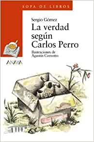 La verdad segun Carlos perro / the Truth According to Carlos Dog