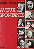 img - for Aveux Spontanes (French Edition) book / textbook / text book