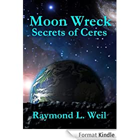 Moon Wreck: Secrets of Ceres (The Slaver Wars Book One. Part 3 of 3.) (English Edition)