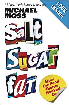 Salt Sugar Fat - Michael Moss