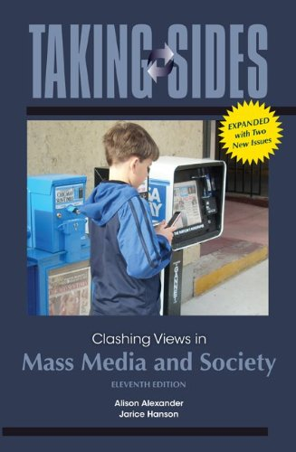 Taking Sides: Clashing Views in Mass Media and Society,...