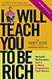 img - for I Will Teach You To Be Rich: No guilt, no excuses - just a 6-week programme that works by Ramit Sethi (7-Jan-2010) Paperback book / textbook / text book