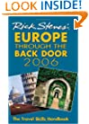 Europe Through the Back Door 2006: The Travel Skills Handbook