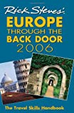 Rick Steves' 2006 Europe Through the Back Door (1566917212) by Steves, Rick