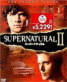 SUPERNATURAL II �����ѡ��ʥ����� �ҥ�����ɡӥ��å�1 [DVD]