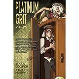 Platinum Grit Volume 1by Trudy Cooper