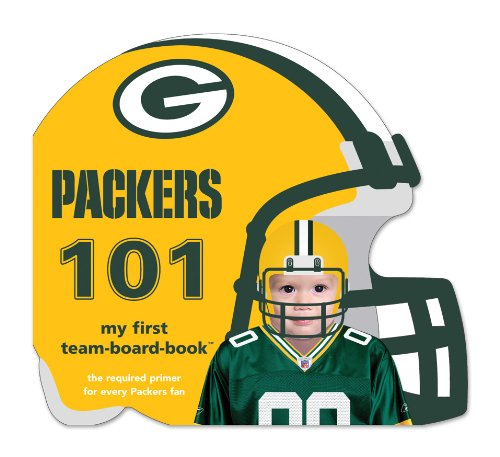 Green Bay Packers 101 (101: My First Team-Board-Book)