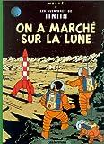 """Afficher """"Les Aventures de Tintin n° 17 On a marché sur la lune"""""""