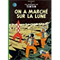 Les Aventures de Tintin, Tome 17 : On a march� sur la Lune