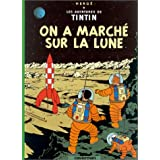On a march� sur la lunepar Herg�