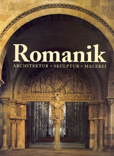 Die kunst der romanik architektur skulptur malerei for Architektur romantik