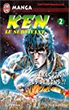 echange, troc Buronson, Tetsuo Hara - Ken le survivant, tome 2 : L'Exécution des démons