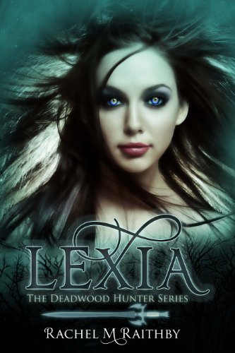 Lexia (The Deadwood Hunter Series)