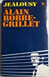 Jealousy: A Novel (0394170318) by Robbe-Grillet, Alain