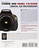 David Buschs Canon EOS Rebel T3i/600D Guide to Digital SLR Photography (David Buschs Digital Photography Guides)