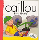 Caillou Hurts Himself