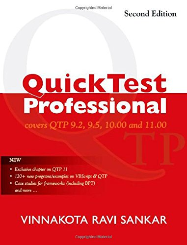 Quick Test Professional: Covers QTP 9.2, 9.5, 10.00 and 11.00