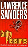 Guilty Pleasures (New English library) (0340717084) by Sanders, Lawrence
