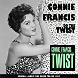 Do the Twist With Connie Francis (Original Album Plus Bonus Tracks 1962)