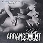 The Arrangement | Felice Stevens