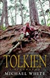 Tolkien A Biography (0316860492) by Michael White