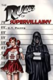 img - for The Rules of Supervillainy (The Supervillainy Saga) (Volume 1) book / textbook / text book