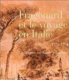 echange, troc Collectif - Fragonard et le voyage en Italie, 1773-1774. Les Bergeret, une famille de mécènes