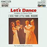 Songtexte von The Columbia Ballroom Orchestra - Let's Dance: Invitation to Dance Party