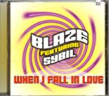 When I Fall in Love Blaze