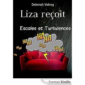 Escales et Turbulences (Liza re�oit t. 1)