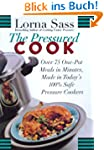 The Pressured Cook: Over 75 One-Pot M...