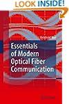 Essentials of Modern Optical Fiber Co...