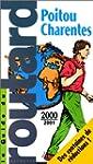POITOU CHARENTES. Edition 2000-2001