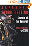 Japanese Sword Fighting: Secrets of t...