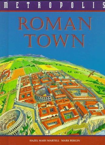Roman Town (Metropolis (Franklin Watts Hardcover))